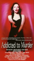 Addicted to Murder poster