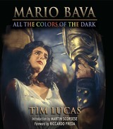 Mario Bava - All the Colors of the Dark by Tim Lucas