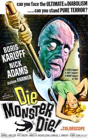 Die Monster Die! poster