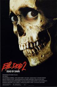 Evil Dead II: Dead By Dawn poster