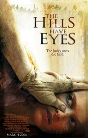 Hills Have Eyes 2006 poster