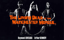 The Living Dead at Manchester Morgue poster