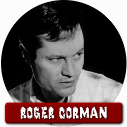Shocktober 2007: Roger Corman